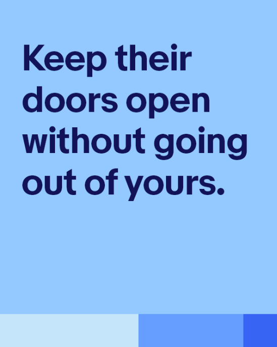 keeping their doors open without going out of yours